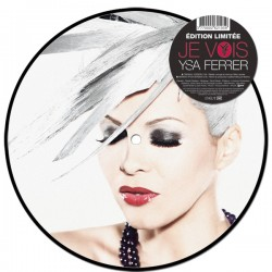 """JE VOIS (7"""" PICTURE DISC)"""